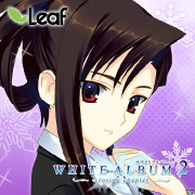 WHITE ALBUM2 -closing chapter-|Leaf